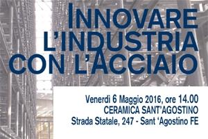 Innovare l�industria con l�acciaio