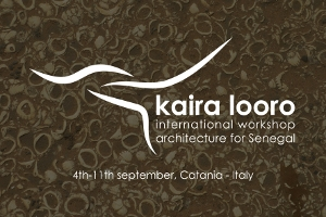 Kaira Looro � International Workshop Architecture for Senegal