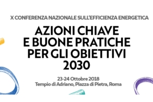 X Conferenza Nazionale per l�Efficienza Energetica