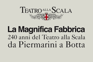 Calendario Teatro Alla Scala.Museo Teatrale Alla Scala Milano La Magnifica Fabbrica